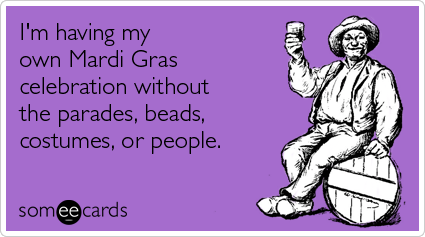 celebration-without-parades-costumes-people-mardi-gras-ecards-someecards